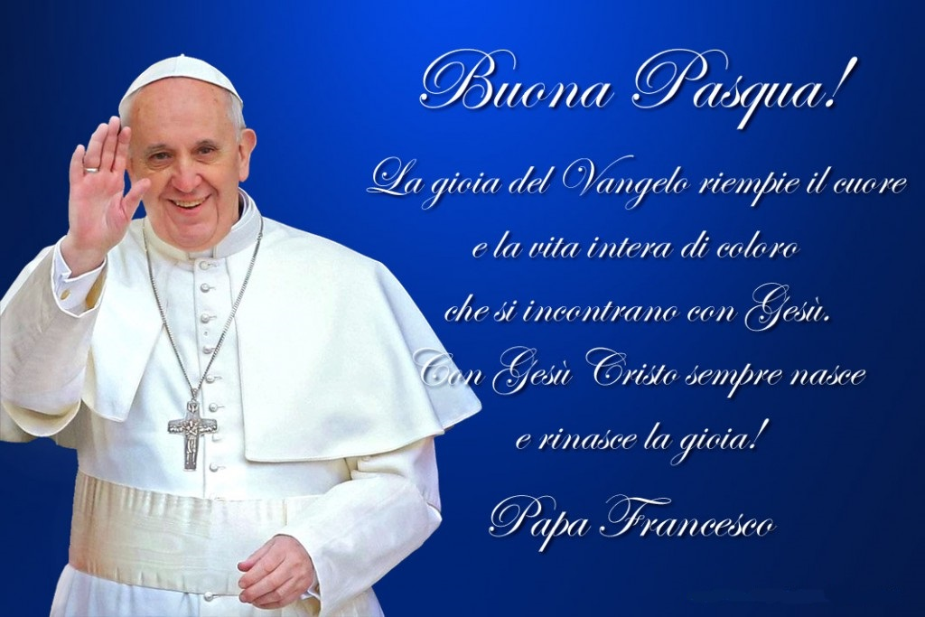 Top Auguri di Buona Pasqua Papa Francesco 2017: frasi, immagini e  BP14
