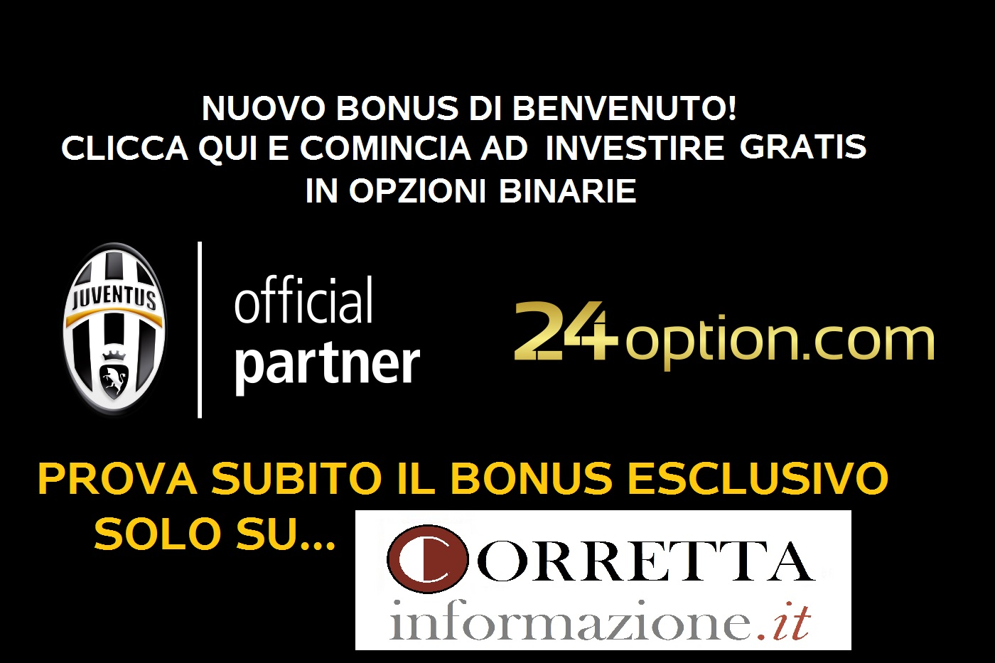 Juventus 24Option opzioni binarie CorrInfo