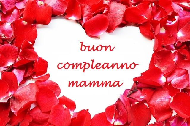 Molto Frasi Buon Compleanno Mamma: auguri originali e divertenti  BY23