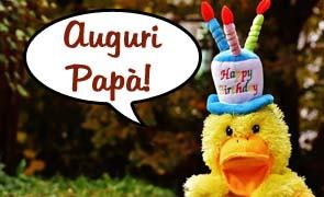 Frasi di Buon Compleanno Papà: messaggi, pensieri e WhatsApp