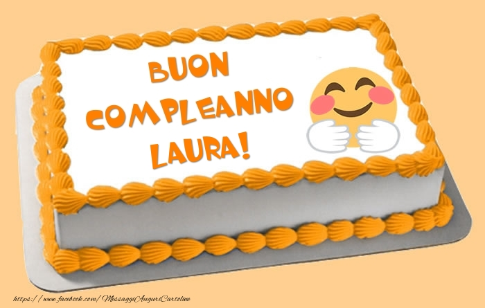 Estremamente Buon Compleanno Laura: frasi e immagini di auguri per una persona  PC11