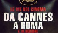 Le vie del cinema da Cannes a Roma 2018