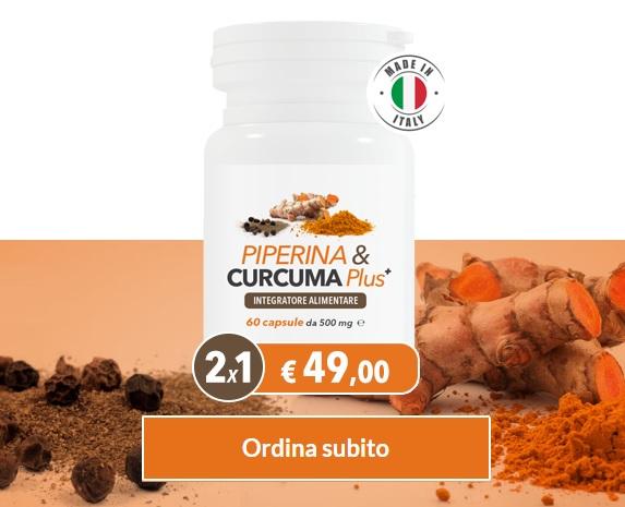 Piperina e Curcuma Plus ordina subito